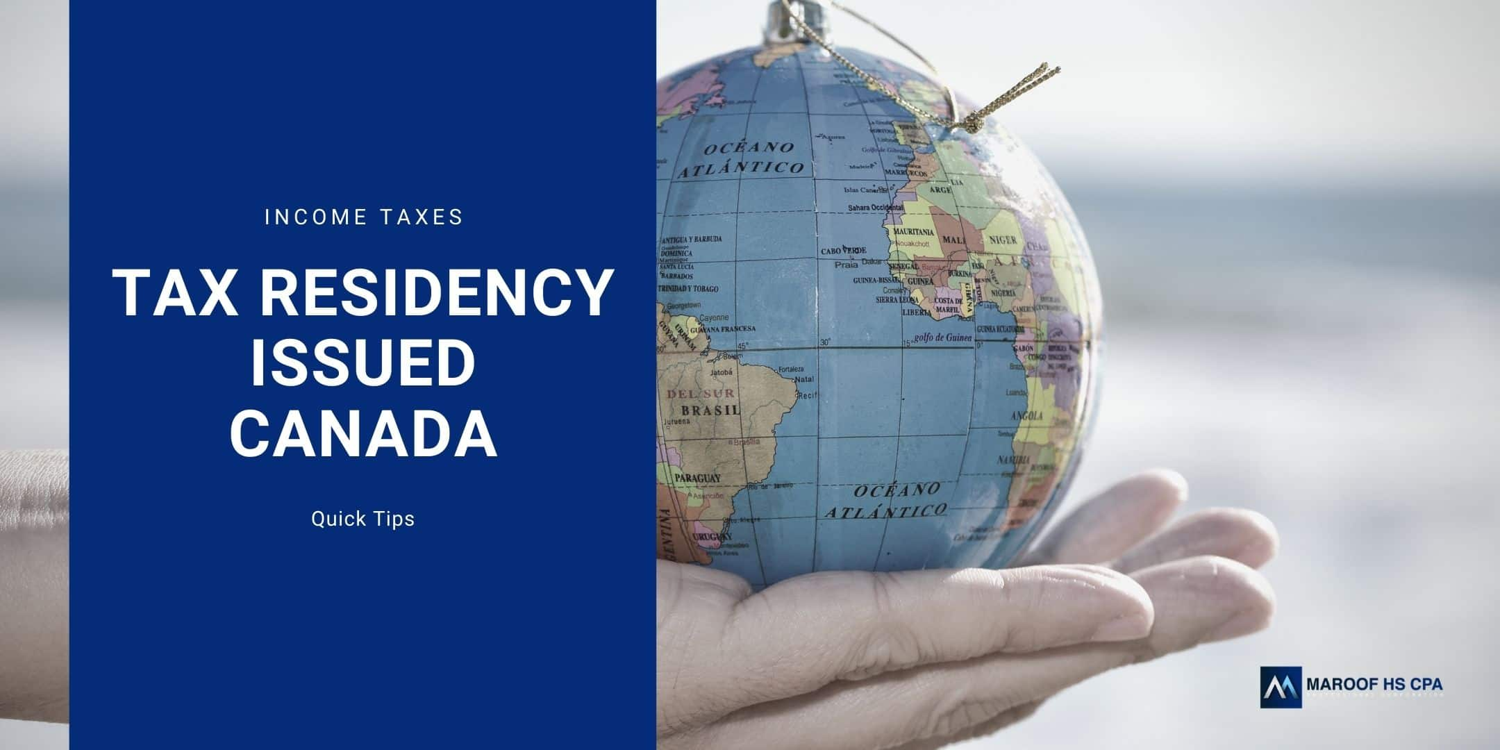 Income tax residency issues for Canada